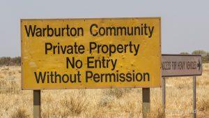 Der Zugang zu Aboriginal Communities ist oft verboten