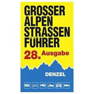 Denzel Alpenstraßenführer